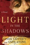 Light in the Shadows - Linda Lafferty