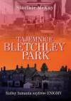 Tajemnice Bletchley Park. Kulisy łamania szyfrów Enigmy - Sinclair McKay