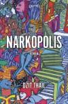 Narkopolis - Jeet Thayil