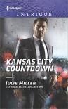 Kansas City Countdown (The Precinct: Bachelors in Blue) - Julie Miller