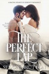 The Perfect Lap (Racing Hearts of Serenity #2) - Sedona Hutton