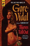 Thieves Fall Out - Gore Vidal