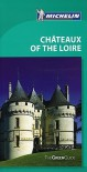 Michelin Green Guide Chateaux of the Loire - Michelin Travel Publications