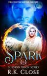 Spark - R.K. Close