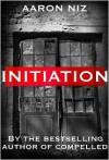 Initiation - Aaron Niz