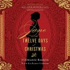 Jane and the Twelve Days of Christmas: Being a Jane Austen Mystery, Book 12 - Inc. Blackstone Audio,  Inc., Stephanie Barron, Kate Reading