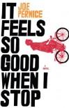 It Feels So Good When I Stop - Joe Pernice