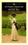 Rachel Ray (Penguin Classics) - Anthony Trollope
