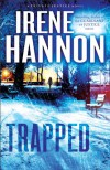 Trapped - Irene Hannon