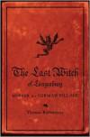 The Last Witch of Langenburg: Murder in a German Village - Thomas Robisheaux