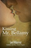 Kissing Mr. Bellamy - Lori Villarreal