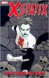 X-Statix, Volume 3: Back from the Dead -