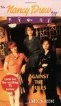Against the Rules - Carolyn Keene