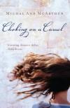 Choking on a Camel - Michal Ann McArthur