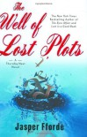 The Well of Lost Plots  - Jasper Fforde