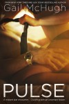 Pulse (Collide, #2) - Gail McHugh