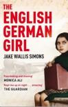 The English German Girl - Jake Wallis Simons