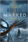 Birthmarked (Birthmarked Trilogy Series #1) -