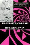 Exquisite Corpse - Robert Irwin