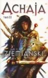 Achaja. Tom III  - Andrzej Ziemiański