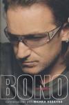 Bono on Bono: Conversations with Michka Assayas - Michka Assayas
