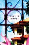 Orchid House - Cindy Martinusen Coloma