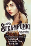 Steampunk! An Anthology of Fantastically Rich and Strange Stories - Kelly Link, Gavin J. Grant