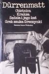 Obietnica. Kraksa. Sędzia i jego kat. Grek szuka Greczynki - Friedrich Dürrenmatt