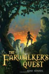 The Farwalker's Quest - Joni Sensel