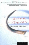 River Thieves: A Novel - Michael Crummey