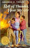 Roll of Thunder, Hear My Cry by Mildred D. Taylor - by Mildred D. Taylor