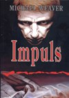 Impuls - Michael Weaver