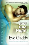 Just One Night - Eve Gaddy