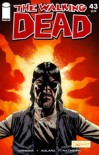 The Walking Dead Issue #43 - Robert Kirkman, Charlie Adlard, Cliff Rathburn