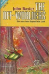 The Off-Worlders - John Baxter