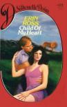 Child of My Heart - Erin Ross, Shirley Bennett Tallman