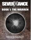 Severxance Living Legacy Saga - Book One: The Warren - Becca Hardy