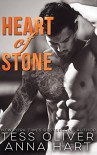 Heart of Stone: An Alpha Bad Boy Romance (Stone Brothers Book 2) - Tess Oliver, Anna Hart