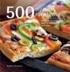500 pizzor & tunnbröd - Rebecca Baugniet