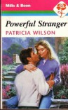 Powerful Stranger - Patricia Wilson