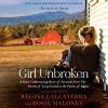 Girl Unbroken - Regina Calcaterra