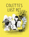Colette's Lost Pet - Isabelle Arsenault