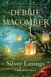 Silver Linings: A Rose Harbor Novel - Debbie Macomber