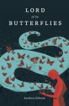 Lord of the Butterflies - Andrea Gibson