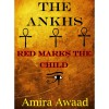 The Ankhs - Amira Awaad