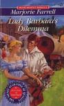 Lady Barbara's Dilemma - Marjorie Farrell