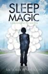 Sleep Magic: Surrendering to Success - Victoria Pendragon