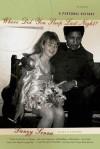 Where Did You Sleep Last Night?: A Personal History - Danzy Senna