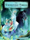 The Enchanted Forest: A Scottish Fairy Tale - Rosalind Kerven
