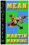 Mean Martin Manning - Scott Stein